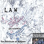 Law The Southside Of Nowhere (Parental Advisory)