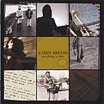 Karen Abrams Everything Is Older