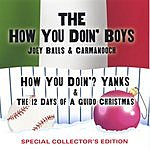 How You Doin'? Boys How You Doin'? Yanks & The 12 Days Of A Guido Christmas
