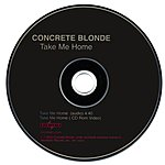 Concrete Blonde Take Me Home (Enhanced)