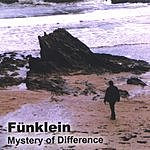 Funklein Mystery Of Difference