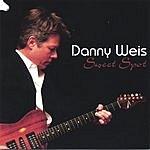 Danny Weis Sweet Spot