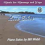 Bill Webb Love Echos