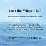 Barrie Z. Love Has Wings To Sail (Single)