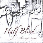 Half Blind The August Sessions (EP)