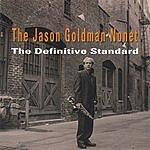 Jason Goldman The Definitive Standard