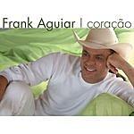 Frank Aguiar Coração (Single)