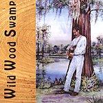 Dale Crider Wild Wood Swamp