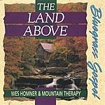 Wes Homner The Land Above