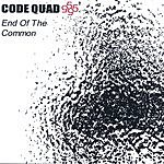 Code Quad 5 End Of The Common