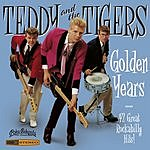Teddy & The Tigers Golden Years