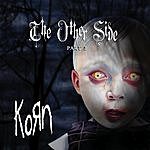 Korn The Other Side - Part 2 (Edited) (3 Track Single)