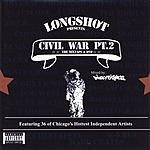 Longshot The Civil War Pt. 2 The Mixtape (Parental Advisory)