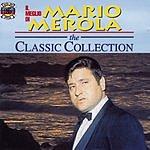 Mario Merola Il Meglio Di Mario Merola: The Classic Collection