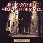 Nino Delli Le Canzoni Di Giacca E Di Mala: Dal 1919 Al 1983