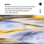 Sir Andrew Davis Young Persons Guide To The Orchestra/Bridge Variations/Four Sea Interludes