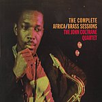 John Coltrane Quartet The Complete Africa/Brass Sessions