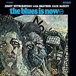 Jimmy Witherspoon The Blues Is Now