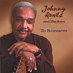 Johnny Rawls & The Rays No Boundaries