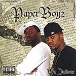 Paper Boyz We Deliver (Parental Advisory)
