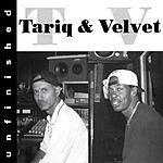 Tariq & Velvet Unfinished