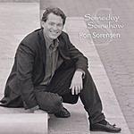 Ron Sorensen Someday, Somehow