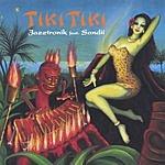 Jazztronik Tiki Tiki