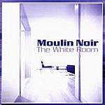 Moulin Noir The White Room