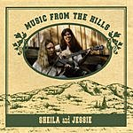 Sheila & Jessie Music From The Hills