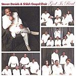 Steven Daniels & Shiloh Gospel Choir God Is Real