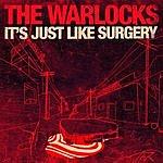 The Warlocks It's Just Like Surgery (Maxi-Single)
