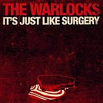 The Warlocks It's Just Like Surgery/Heart Thief (Single)