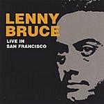 Lenny Bruce Live In San Francisco (1965)