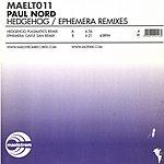 Paul Nord Hedgehog/Ephemera: Remixes