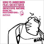 Kiro Vs. Undecided Obsessive Nature (2 Track Single)