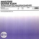 Oliver Klein Timeloop/Schallfragmente