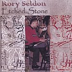 Rory Seldon Etched In Stone