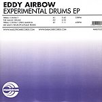 Eddy Airbow Experimental Drums EP