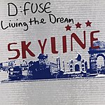 D:Fuse Living The Dream