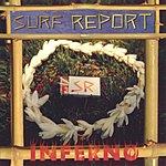 Surf Report Inferno