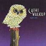 Cathi Walkup Night Owl