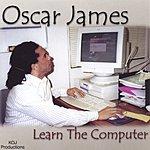 Oscar James Learn The Computer