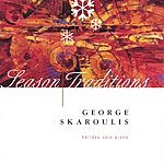 George Skaroulis Season Traditions