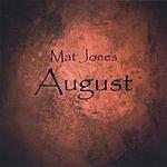 Mat Jones August