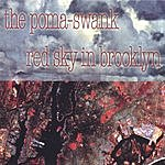 The Poma-Swank Red Sky In Brooklyn