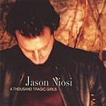 Jason Niosi A Thousand Tragic Girls