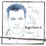 Roger Marin, Jr. Roger Marin, Jr.