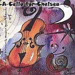 Margaret Munro Tobolowska A Cello For Chelsea