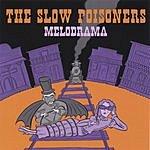 The Slow Poisoners Melodrama
