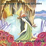 Joe Piket & The Storm The Waters Of Lethe